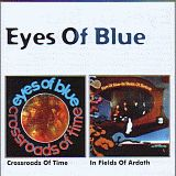 EYES OF BLUE / CROSSROADS OF TIME and IN FIELDS OF ARDATH の商品詳細へ