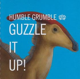 HUMBLE GRUMBLE / GUZZLE IT UP の商品詳細へ