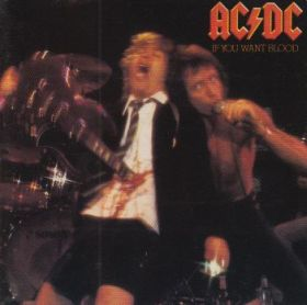 AC/DC / IF YOU WANT BLOOD YOU'VE GOT IT の商品詳細へ