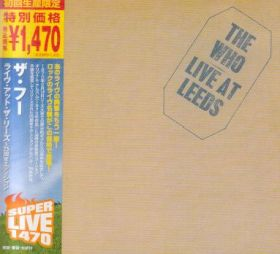 THE WHO / LIVE AT LEEDS の商品詳細へ