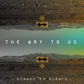 ECHOES OF GIANTS / WAY TO US の商品詳細へ