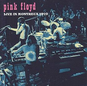 PINK FLOYD / LIVE IN MONTREUX 1970 の商品詳細へ
