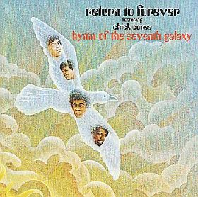 CHICK COREA & RETURN TO FOREVER / HYMN OF THE SEVENTH GALAXY の商品詳細へ
