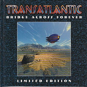TRANSATLANTIC / BRIDGE ACROSS FOREVER の商品詳細へ