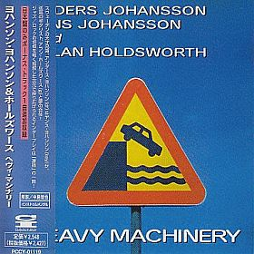 JOHANSSON ALLAN HOLDSWORTH / HEAVY MACHINERY の商品詳細へ
