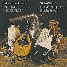 STRAWBS / JUST A COLLECTION OF ANTIQUES AND CURIOS の商品詳細へ