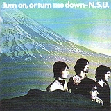 NSU / TURN ON OR TURN ME DOWN の商品詳細へ