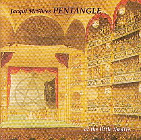 JACQUI MCSHEE'S PENTANGLE / AT THE LITTLE THEATRE の商品詳細へ