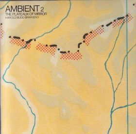 HAROLD BUDD & BRIAN ENO / AMBIENT 2 THE PLATEAUX OF MIRROR の商品詳細へ