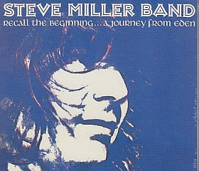 STEVE MILLER BAND / RECALL THE BEGINNING...A JOURNEY FROM EDEN の商品詳細へ