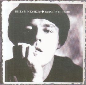 BILLY MACKENZIE / BEYOND THE SUN の商品詳細へ