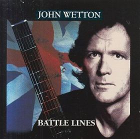 JOHN WETTON / BATTLE LINES の商品詳細へ