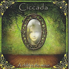 CICCADA / A CHILD IN THE MIRROR の商品詳細へ