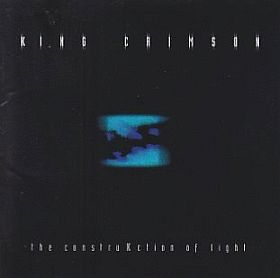 KING CRIMSON / CONSTRUKCTION OF LIGHT の商品詳細へ