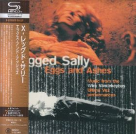 X-LEGGED SALLY / EGGS AND ASHES の商品詳細へ