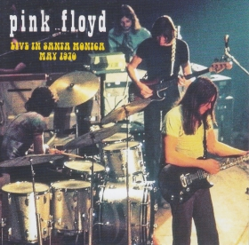 PINK FLOYD / LIVE IN SANTA MONICA MAY 1970 の商品詳細へ
