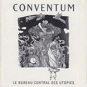 Conventum Le Bureau Central Des Utopies
