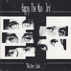 HAPPY THE MAN / THIRD: BETTER LATE... の商品詳細へ