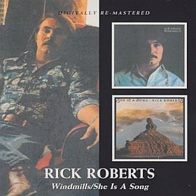 RICK ROBERTS / WINDMILLES and SHE IS A SONG の商品詳細へ
