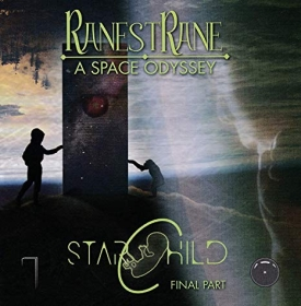 RANESTRANE / A SPACE ODYSSEY PART 3: STARCHILD の商品詳細へ