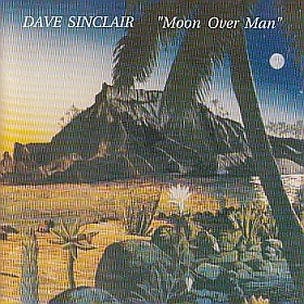 DAVE SINCLAIR / MOON OVER MAN の商品詳細へ