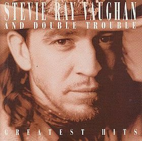 STEVIE RAY VAUGHAN & DOUBLE TROUBLE / GREATEST HITS の商品詳細へ