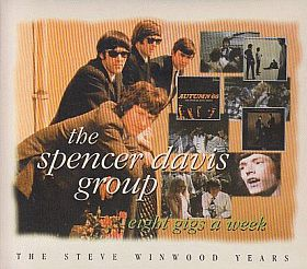 SPENCER DAVIS GROUP / EIGHT GIGS A WEEK: STEVE WINWOOD YEARS の商品詳細へ