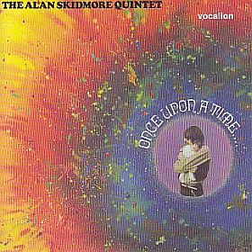 ALAN SKIDMORE QUINTET / ONCE UPON A TIME の商品詳細へ