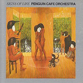 PENGUIN CAFE ORCHESTRA / SIGNS OF LIFE の商品詳細へ