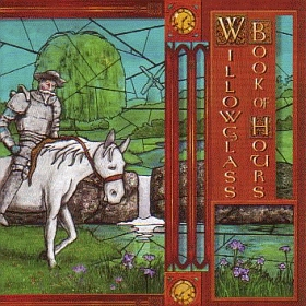 WILLOWGLASS / BOOK OF HOURS の商品詳細へ