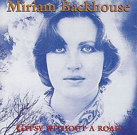 MIRIAM BACKHOUSE / GYPSY WITHOUT A ROAD の商品詳細へ