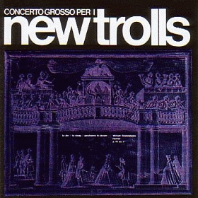 NEW TROLLS / CONCERTO GROSSO N.1 AND N.2 の商品詳細へ