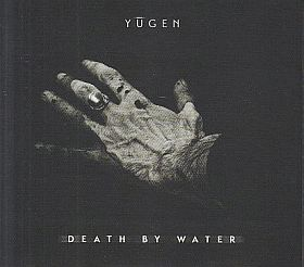 YUGEN / DEATH BY WATER の商品詳細へ