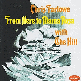 CHRIS FARLOWE WITH THE HILL / FROM HERE TO MAMA ROSA の商品詳細へ
