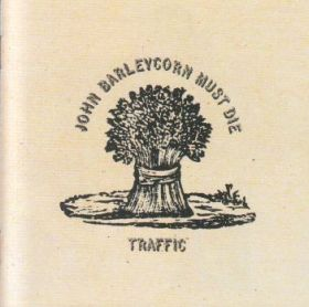 TRAFFIC / JOHN BARLEYCORN MUST DIE の商品詳細へ
