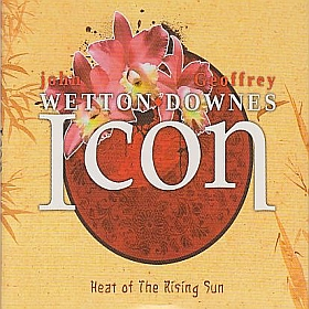 JOHN WETTON & GEOFFREY DOWNES / ICON: HEAT OF THE RISING SUN の商品詳細へ