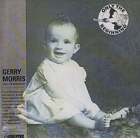 GERRY MORRIS / ONLY THE BEGINNING の商品詳細へ