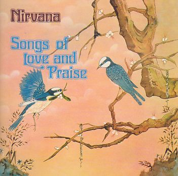 NIRVANA / SONG OF LOVE AND PRAISE の商品詳細へ