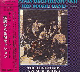 CAPTAIN BEEFHEART & HIS MAGIC BAND / LEGENDARY A & M SESSIONS の商品詳細へ