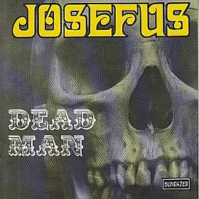 JOSEFUS / DEAD MAN and GET OFF MY CASE の商品詳細へ