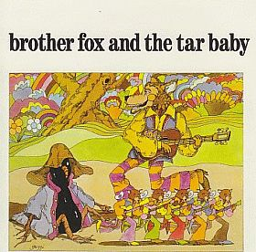 BROTHER FOX & THE TAR BABY / BROTHER FOX AND THE TAR BABY の商品詳細へ