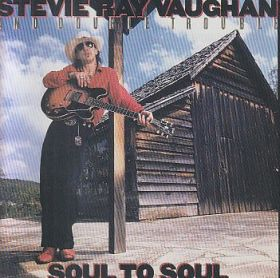 STEVIE RAY VAUGHAN & DOUBLE TROUBLE / SOUL TO SOUL の商品詳細へ