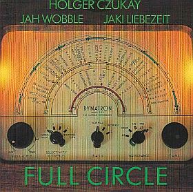 CZUKAY & WOBBLE & LIEBEZEIT / FULL CIRCLE の商品詳細へ