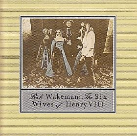 RICK WAKEMAN / SIX WIVES OF HENRY VIII の商品詳細へ