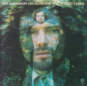 VAN MORRISON / HIS BAND AND STREET CHOIR の商品詳細へ
