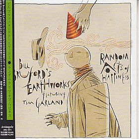 BILL BRUFORD'S EARTHWORKS / RANDOM ACTS OF HAPPINESS の商品詳細へ