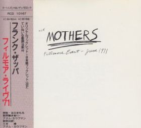 FRANK ZAPPA & THE MOTHERS / FILLMORE EAST - JUNE 1971 の商品詳細へ
