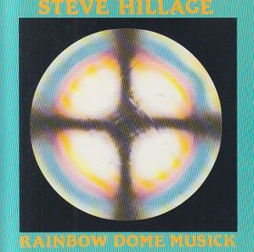 STEVE HILLAGE / RAINBOW DOME MUSICK の商品詳細へ