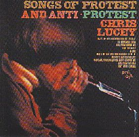 CHRIS LUCEY / SONGS OF PROTEST AND ANTI-PROTEST の商品詳細へ