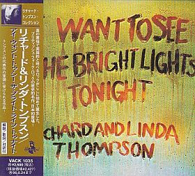 RICHARD & LINDA THOMPSON / I WANT TO SEE THE BRIGHT LIGHTS TONIGHT の商品詳細へ